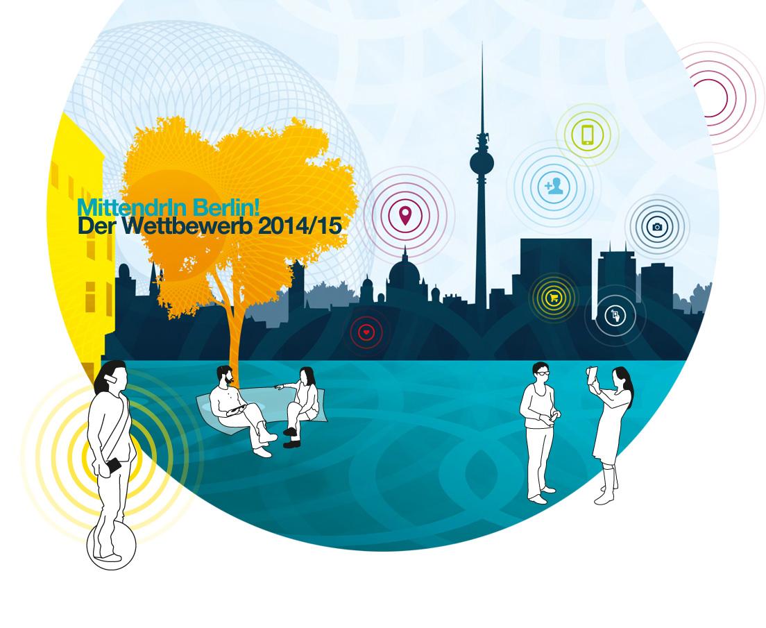 """Design und Entwicklung des visuellen Konzepts zum Motto des Wettbewerbs 2014/15 """"Standort Zukunft"""" von """"MittendrIn Berlin! Die Zentren-Initiative"""""""