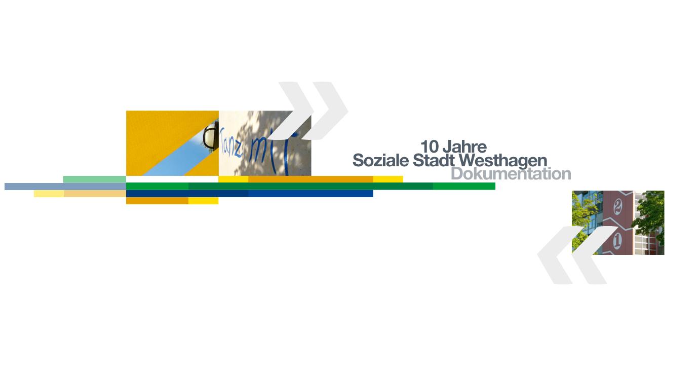Design, Satz und Layout der 68-seitigen Broschüre »10 Jahre Soziale Stadt Westhagen« – Eine Dokumentation der Erfolgsbillanz von 10 Jahren Sozialer Stadt in Wolfsburg Westhagen